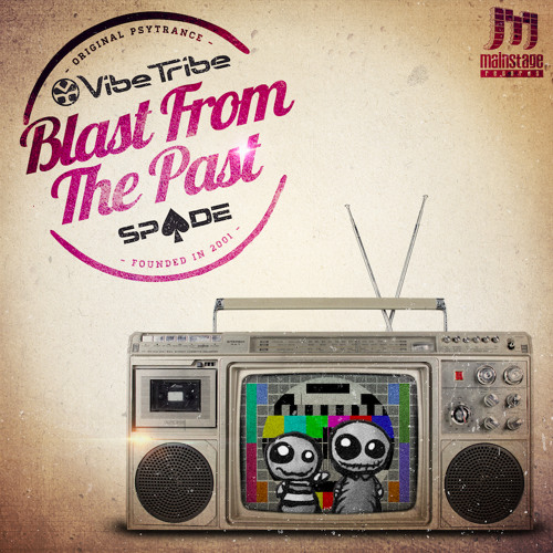 Vibe Tribe & Spade - Blast From The Past ★OUT NOW★