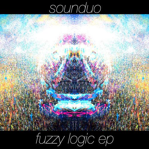 Sounduo - Fuzzy Logic [EXCLUSIVE PREMIERE]