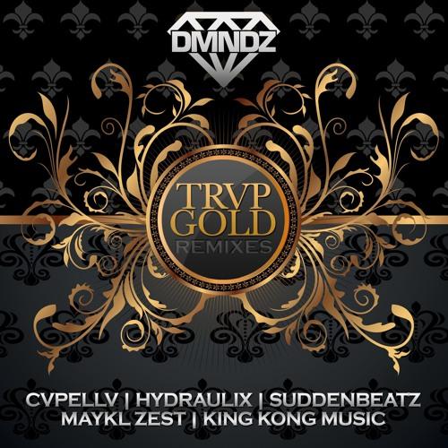 TRVP GOLD (SuddenBeatz Remix)
