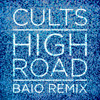 Download Mp3 High Road (Baio Remix)