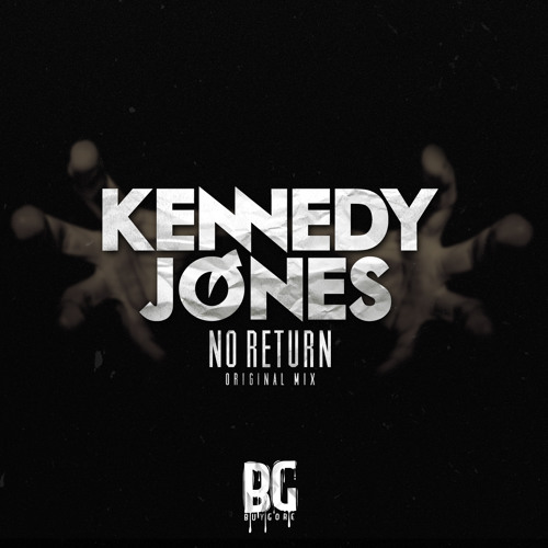 Kennedy Jones - No Return (Original Mix) - Out Now