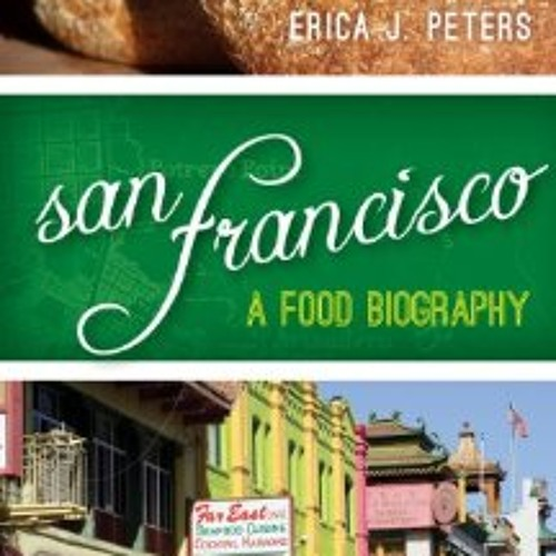 The sour truth behind San Francisco food myths