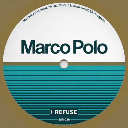 """Marco Polo f. Masta Ace & Wordsworth - I REFUSE 12"""" (Vocal, Inst., A Capella)"""