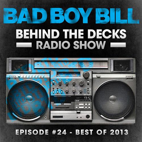 Behind The Decks Radio Show - Episode 24 (Best of 2013)