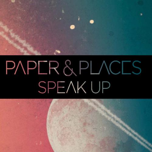 Paper & Places - Speak Up (Christian Strobe Remix)