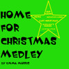 Home For Christmas Medley