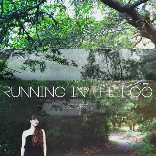 Running In The Fog - Wild Ways