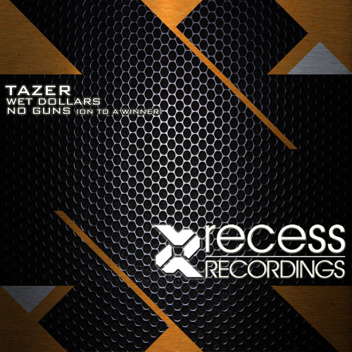 Tazer - Wet Dollars (Original Mix)
