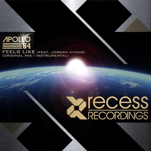 Apollo 84 (Feat. Jordan Hyams) - Feels Like (Original Mix)