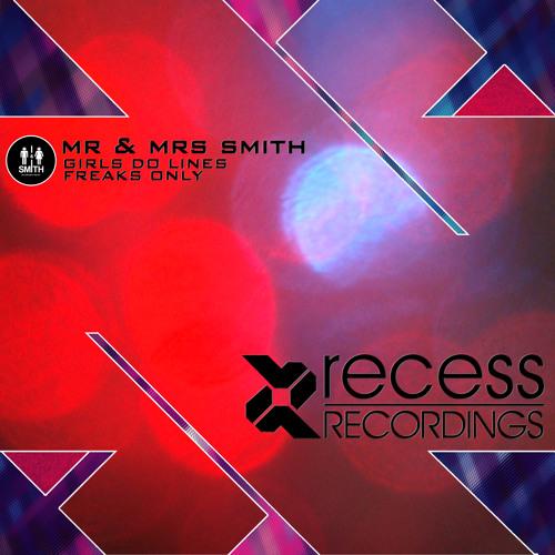 Mr & Mrs Smith - Girls Do Lines (Original Mix)