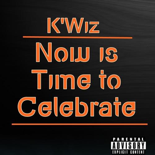 K'Wiz - Time To Celebrate