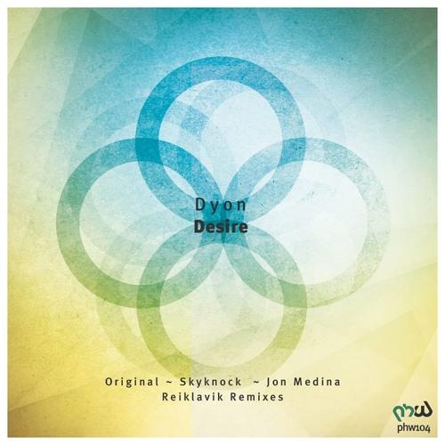 Dyon - Desire (Skyknock Remix)