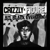 Crizzly and Figure - All Black Everything
