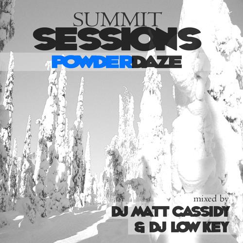 Summit Sessions Powderdaze (DJ Matt Cassidy Session)