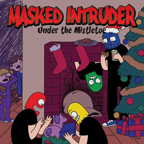 Masked Intruder - Under The Mistletoe