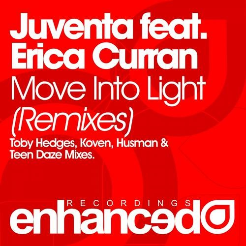 Move Into Light by Juventa ft. Erica Curran (Koven Remix)