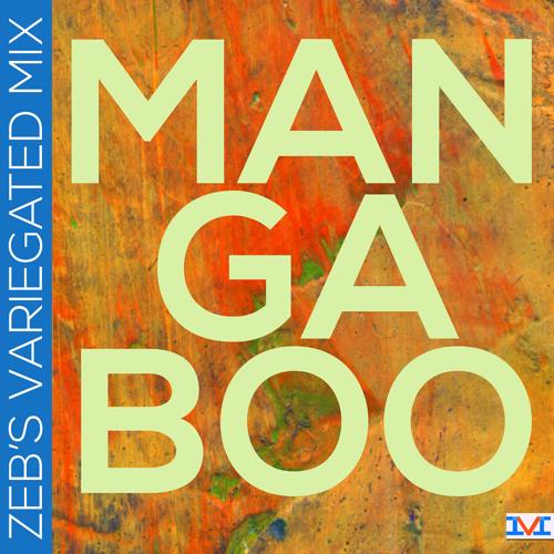 Mark LaFountain: Mangaboo (Zeb's Variegated Mix)