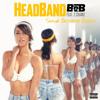 B.o.B - Headband *Shane Bessette Remix* Twerk (Caked Up) FREE DOWNLOAD