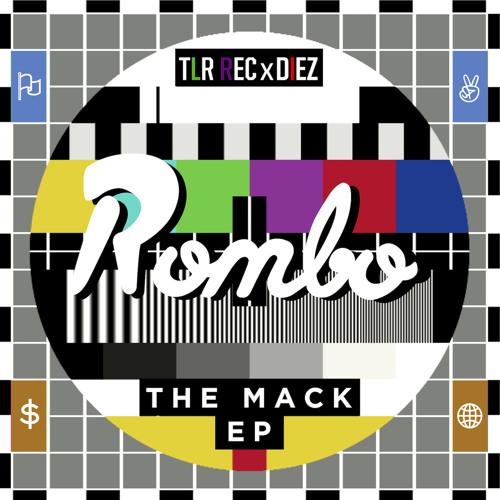 ROMBO - The Mack (Original Mix)