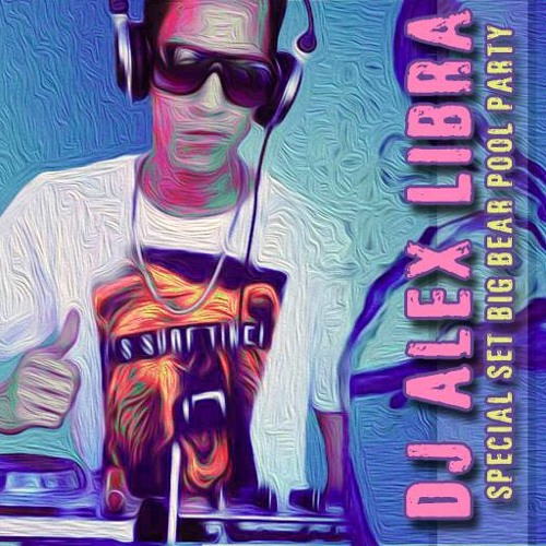 Dj Alex Libra Set Dezember 2013 Special Big Bear Pool Party