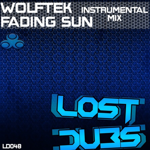 Wolftek - Fading Sun (Instrumental Mix) [Out Now on Lost Dubs]