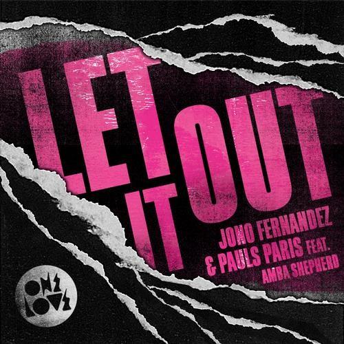 """Jono Fernandez & Pauls Paris Feat. Amba Shepherd - Let It Out """"Teaser"""""""