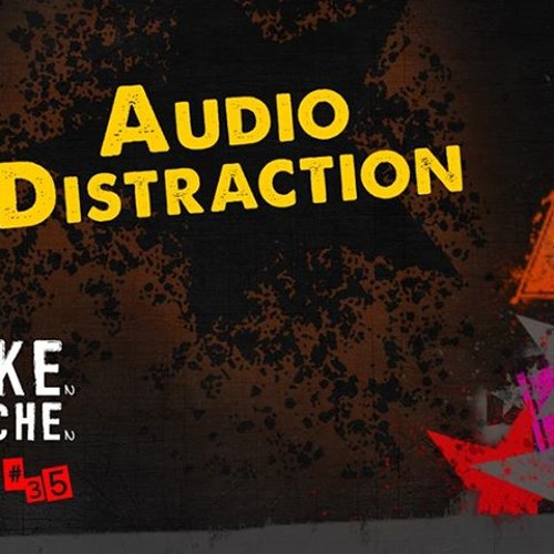 AudioDistraction for ITZKG Podcast #035