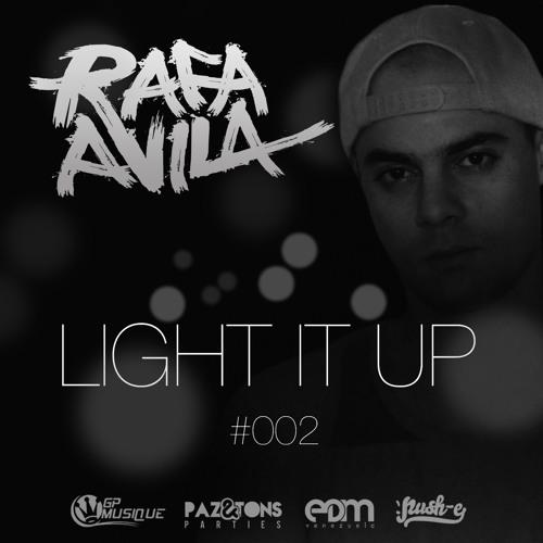 LIGHT IT UP #002 By Rafa Avila