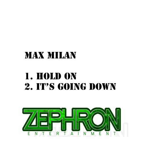 (OUT NOW) Max Milan - Its Going Down