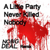 Fergie - A Little Party Never Killed Nobody (No Big Deal Remix)