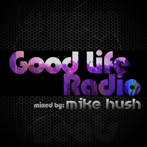 GoodLife Radio (Over 8 Hours of BEATS)