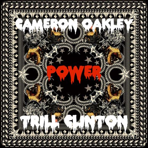 Cameron Oakley & Trill Clinton - Power (Original Mix)
