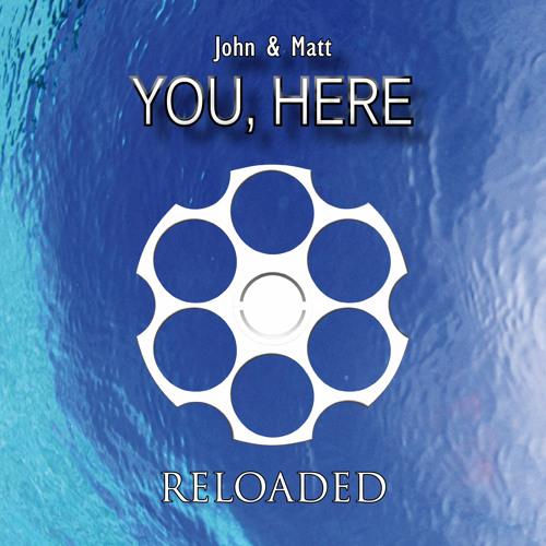 John & Matt - You, Here --- OUT NOW ---