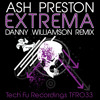 TFR033 - Ash Preston - Extrema (Danny WIlliamson Remix)