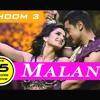 Malang - Dhoom 3