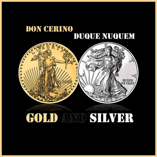 Don Cerino & DuqueNuquem - GOLDandSILVER (bonus itunes release)