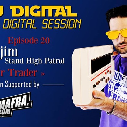 "Pupa Jim ( Stand High Patrol ) & MANUDIGITAL "" Mr Trader """