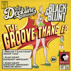 Deekline, Black & Blunt - Groove Thang [PREVIEW]