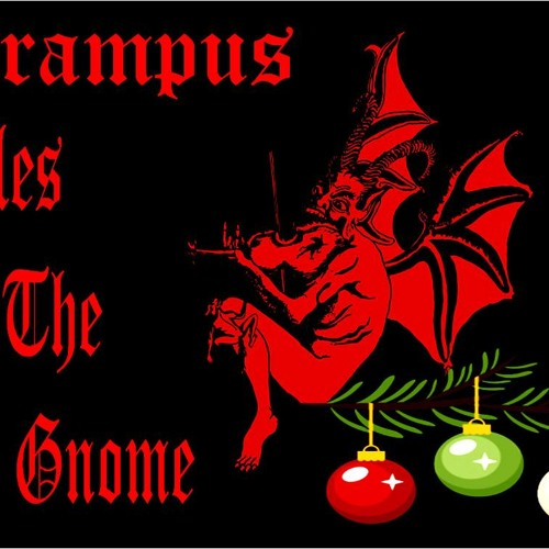 'Krampus: Tales of the UnGnome' - December 10, 2013