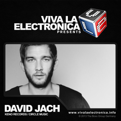 David Jach - Viva la Electronica Podcast 2013