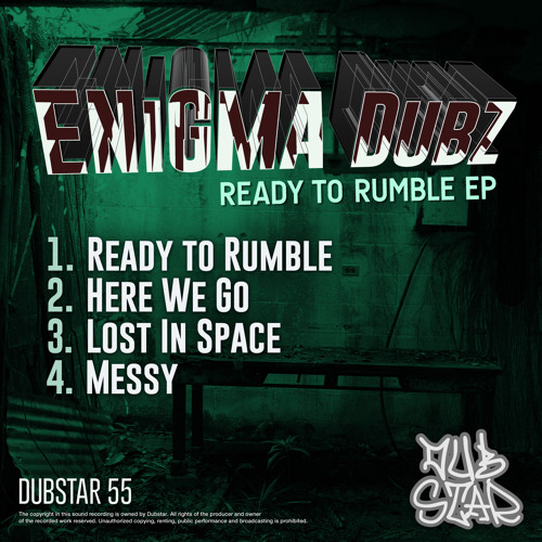 ENiGMA Dubz - Ready To Rumble OUT NOW - Dubstar Records]
