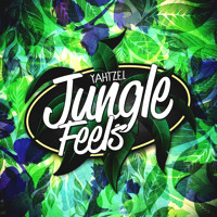 Yahtzel - Jungle Feels
