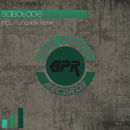Morphbeat - Sabotage(Puncher Remix)(PROMO)