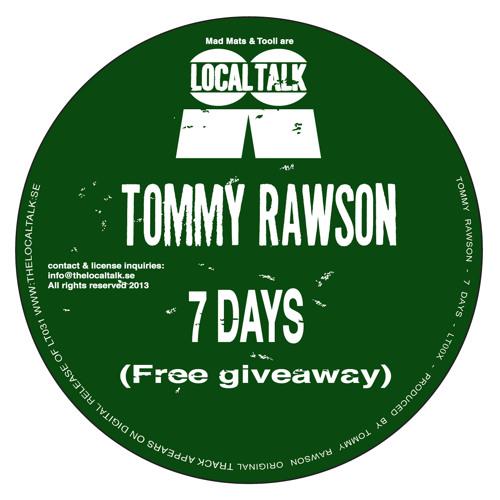 Tommy Rawson - 7 days (Free giveaway)