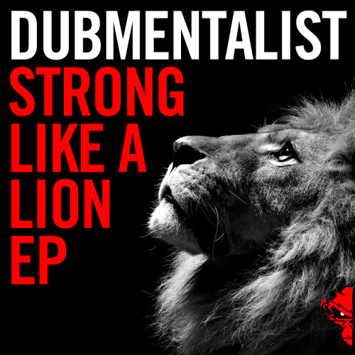DUBMENTALIST - STRONG LIKE A LION (PREVIEW)