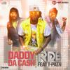Daddy Da Cash - Rdb Ft. T Pain