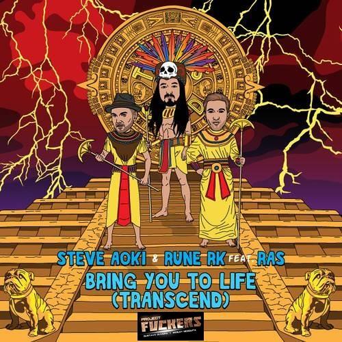 Steve Aoki & Rune RK ft. Ras - Bring You To Life (Fuckers Edit)