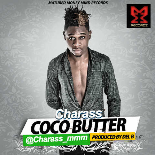 CHARASS - Coco Butter (Prod. by Del B)