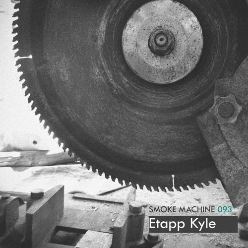 Smoke Machine Podcast 093 Etapp Kyle