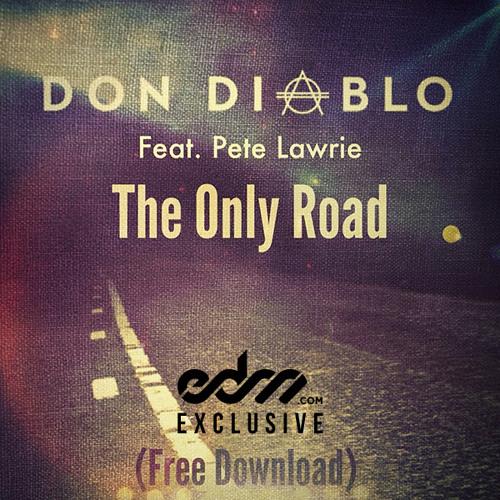 The Only Road by Don Diablo ft. Pete Lawrie
